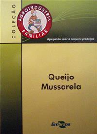 Livro Agroindústria Familiar: Queijo Mussarela