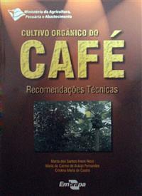 Livro Cultivo Orgânico do Café: Recomendações Técnicas