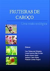 Livro Fruteiras de Caroço - Ameixa, Nectarina e Pêssego. Uma Visão Ecológica