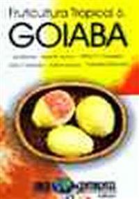 Livro Fruticultura Tropical 6. Goiaba