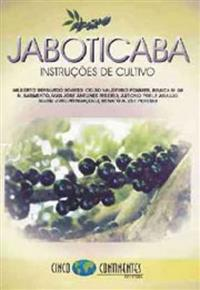 Livro Jaboticaba - Instruções de Cultivo (Jabuticaba)