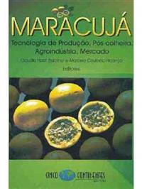 Livro:Maracujá. Tecnologia de Produção, Pós-Colheita, Agroindústria, Mercado