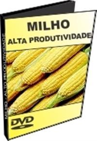 Cultura do Milho Para Alta Produtividade - DVD