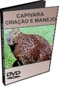Capivara - Criação e Manejo - DVD