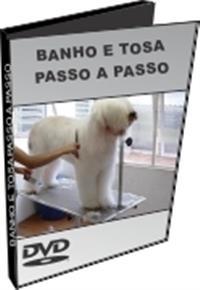 Banho e Tosa Passo a Passo - DVD