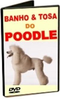 Banho e Tosa para Poodle - DVD