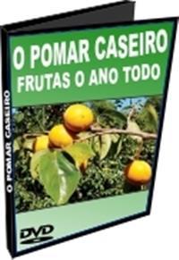 O Pomar Caseiro - Frutas o Ano Todo - DVD