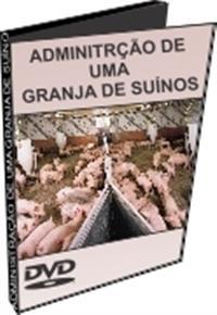 Administração de Uma Granja de Suínos - DVD