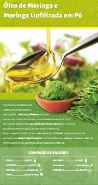 Óleos vegetais 100% puros(moringa, macadâmia, linhaça), manteigas e subprodutos tortas e  farinhas.