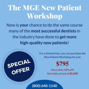 MGE New Patient Workshop - Advertising Results for Dental Marketing - The MGE Blog