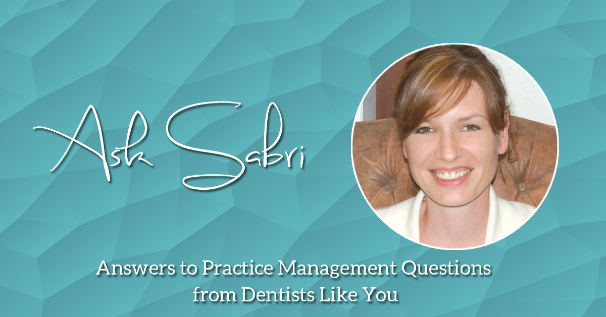 Ask Sabri answers to practice management questions from ...