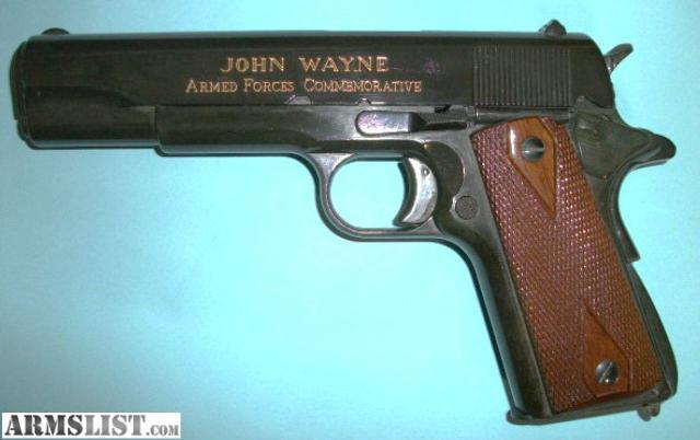 ARMSLIST - For Sale/Trade: John Wayne Commemorative Armed Forces 45