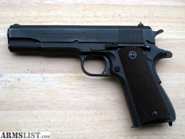 ARMSLIST - Want To Buy: 1911 1911A1 WWI WWII Pistols ... M1911 Pistol Ww1