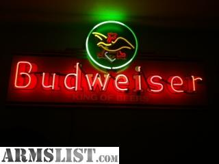 neon budweiser sign armslist trade seeing interested trading anyone doing looks would