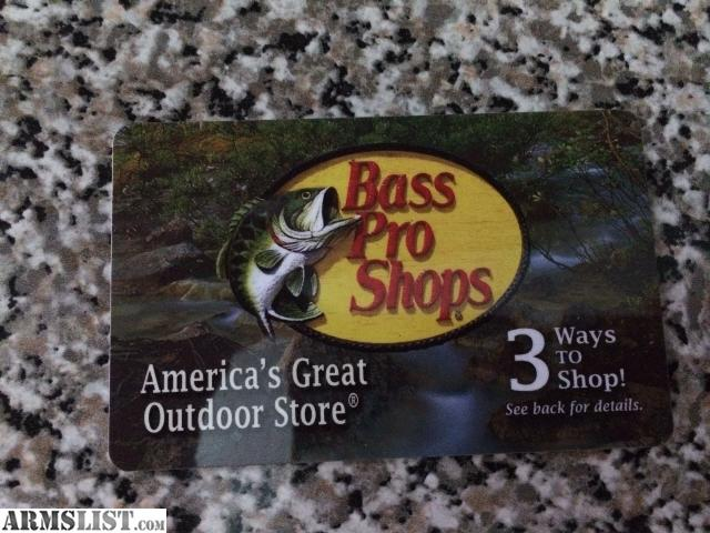 ARMSLIST - For Sale: $50 Bass Pro Shops Gift Card