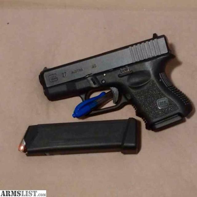 Glock 27 Gen 3 ARMSLIST - For Trade: ...