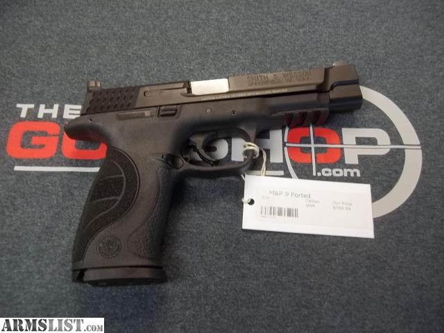 Armslist for sale s w m p 9mm core ported for M p ported core 9mm