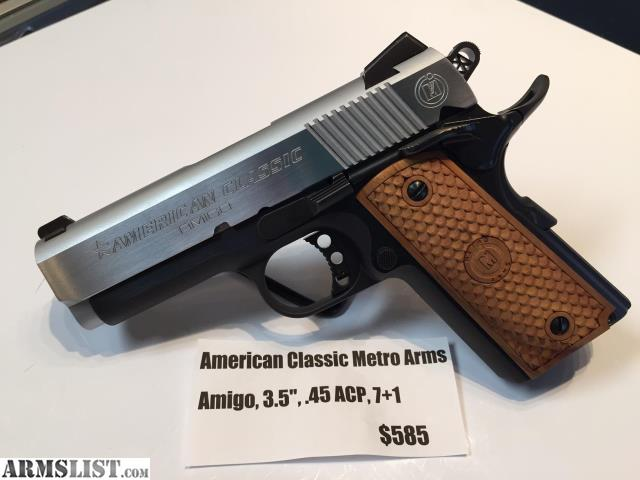 Armslist for sale new american classic metro arms amigo for New american classic
