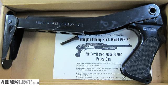 ARMSLIST - For Sale: Remington 870 Law Enforcement Folding Stocks