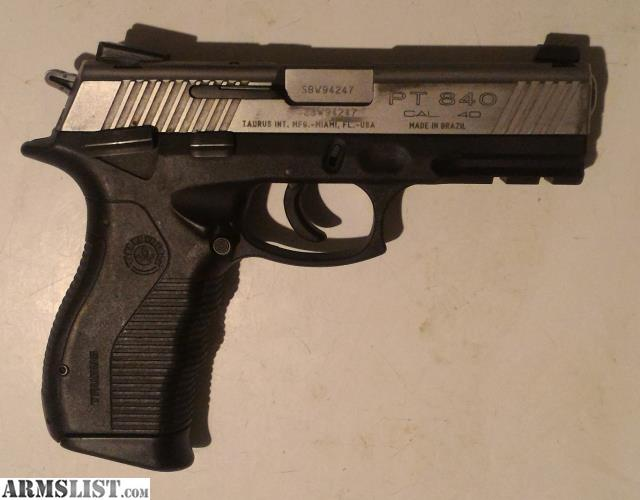 ARMSLIST - For Sale: Taurus PT840 with Stainless Slide, two