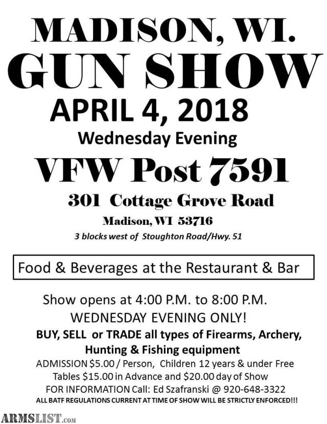 ARMSLIST - For Sale/Trade: MADISON VFW GUN SHOW