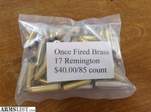 ARMSLIST - For Sale: Once fired 17 Remington brass
