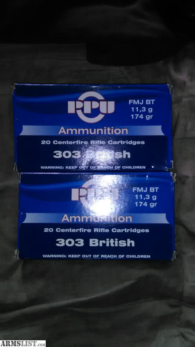 ARMSLIST - For Sale: 40 rounds PPU 303 Brit