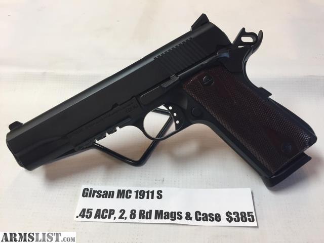 ARMSLIST - For Sale: USED Girsan MC 1911 S  45ACP 2- 8 Rd