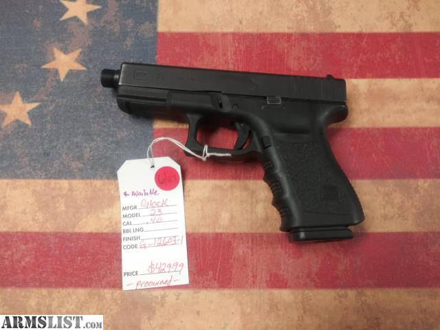 Walmart No Credit Check Financing >> ARMSLIST - For Sale: Glock G23 40 cal w/ threaded barrel