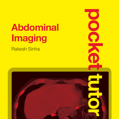 Pocket Tutor: Abdominal Imaging