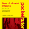 Pocket Tutor: Musculoskeletal Imaging