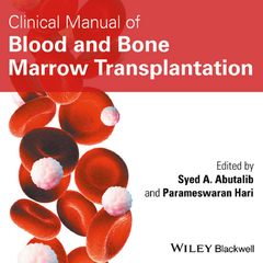 Clinical Manual of Blood and Bone Marrow Transplantation