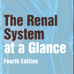 The Renal System at a Glance, 4th Edition