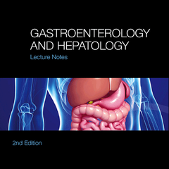 Gastroenterology and Hepatology: Lecture Notes, 2nd Edition