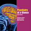 Psychiatry at a Glance, 6th Edition