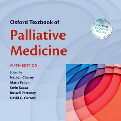 Oxford Textbook of Palliative Medicine, Fifth Edition