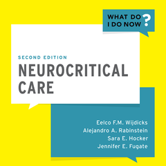 Neurocritical Care, Second Edition