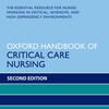 Oxford Handbook of Critical Care Nursing, 2nd Edition