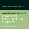 Oxford Handbook of Oral and Maxillofacial Surgery, 2nd Edition