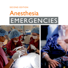 Anesthesia Emergencies, 2nd Edition