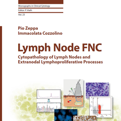 Lymph Node FNC: Cytopathology of Lymph Nodes and Extranodal Lymphoproliferative Processes