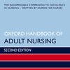 Oxford Handbook of Adult Nursing, Second Edition