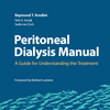 Peritoneal Dialysis Manual: A Guide for Understanding the Treatment