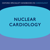 Nuclear Cardiology, 2nd Edition