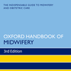 Oxford Handbook of Midwifery, Third Edition