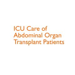 ICU Care of Abdominal Organ Transplant Patients