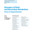 Disorders of Fluid and Electrolyte Metabolism: Focus on Hyponatremia