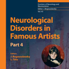 Neurological Disorders in Famous Artists - Part 4