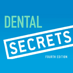 Dental Secrets, Fourth Edition