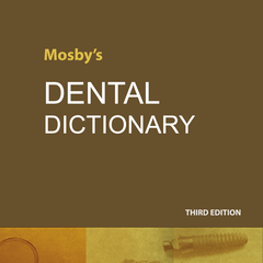 Mosby's Dental Dictionary, 4th Edition